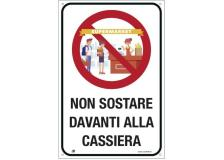 """Etichetta 20x30cm """"NON SOSTARE DAVANTI ALLA CASSIERA"""" - D02446"""